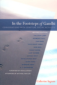 In the Footsteps of Gandhi by Catherine Ingram