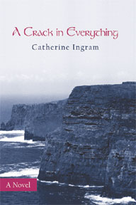 A Crack in Everything by Catherine Ingram